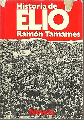 9788432053597: Historia de Elio: Una novela extra�a (Autores espa�oles e hispanoamericanos)