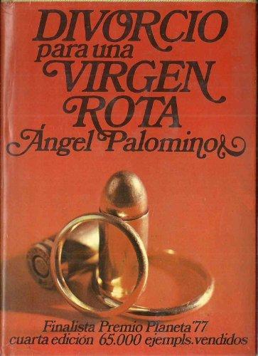 9788432053726: Divorcio para una virgen rota (Autores españoles e hispanoamericanos)