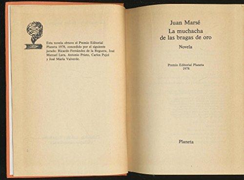 9788432053825: La Muchacha de las Bragas de Oro (Colección Autores españoles e Hispanoamericanos)
