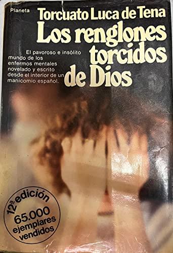 9788432053986: Los renglones torcidos de Dios: Novela (Coleccion Autores espanoles e hispanoamericanos) (Spanish Edition)