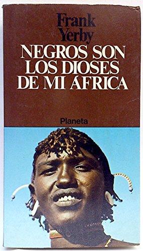 9788432054822: Negros son los dioses de mi Africa