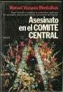 9788432055423: Asesinato en el Comité Central (Colección Autores españoles e hispanoamericanos) (Spanish Edition)