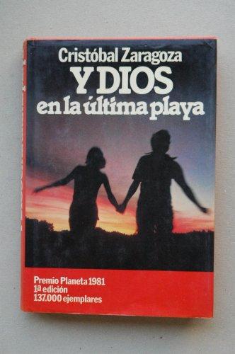 9788432055478: Y dios en la ultima playa (Colección Autores españoles e hispanoamericanos)