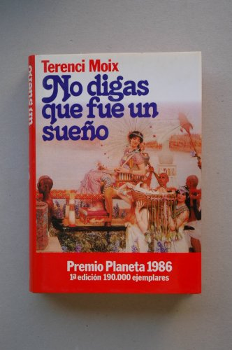 9788432055911: No Digas Que Fue UN Sueno: Marco Antonio Y Cleopatra/Don't Tell It Was a Dream (Colección Autores españoles e hispanoamericanos) (Spanish Edition)