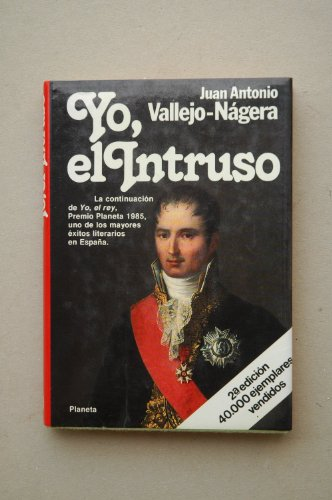 9788432055973: Yo, El Intruso (Colección Autores españoles e hispanoamericanos) (Spanish Edition)