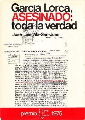 GARCÍA LORCA, ASESINADO: TODA LA VERDAD. 1ª: VILA-SAN-JUAN, José Luis