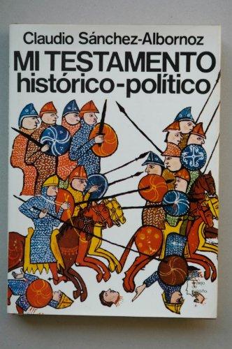 9788432056123: Mi testamento histórico-político (Espejo de España) (Spanish Edition)