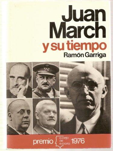 9788432056208: Juan March y su tiempo (Espejo de España) (Spanish Edition)