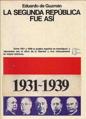 9788432056284: La Segunda República fue as, (Espejo de España)
