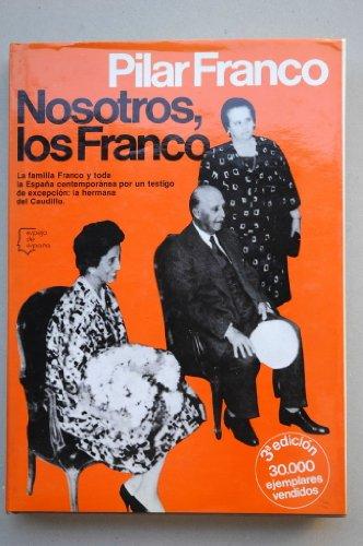 9788432056628: Nosotros, los Franco (Espejo de España. Serie Biograf¸as y memorias)