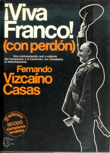 9788432056635: Viva Franco (con perdon) (Espejo de España)