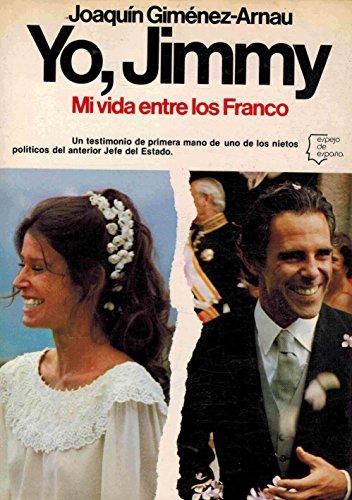 YO, JIMMY. MI VIDA ENTRE LOS FRANCO: JOAQUIN GIMENEZ-ARNAU