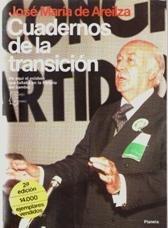 Cuadernos de la transicion (Serie Biografias y memorias) (Spanish Edition): Areilza, Jose Maria de