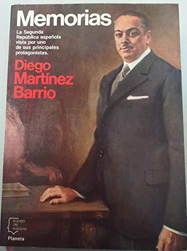 9788432056901: Memorias . Diego Martínez barrio (Espejo de España)