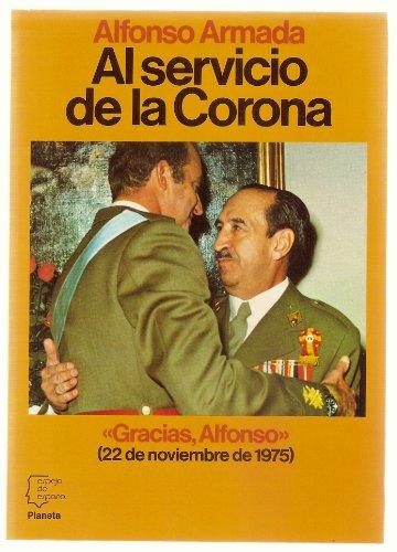9788432056949: Al servicio de la Corona (Espejo de España)