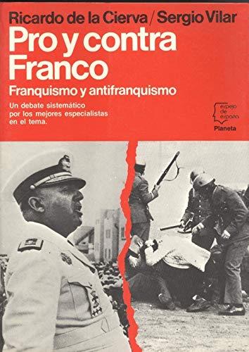 9788432058448: Pro y contra Franco (Espejo de España)