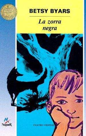 9788432061738: La Zorra Negra / The Midnight Fox (Cuatro Vientos)