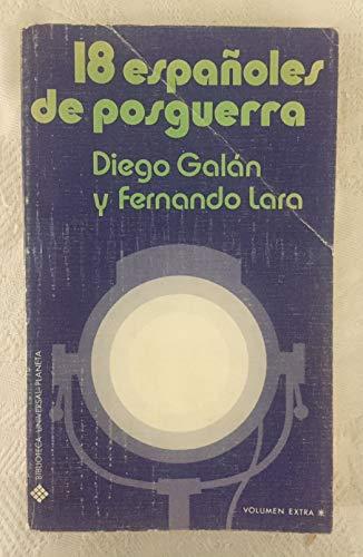 18 ESPAÑOLES DE POSGUERRA: Diego Galan y Fernando Lara