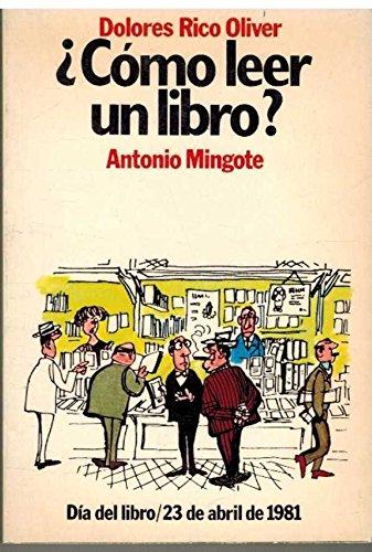 Cómo leer un libro?: Dolores Rico Oliver