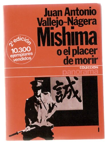 9788432065132: Mishima o el placer de morir (Colección Panorama)