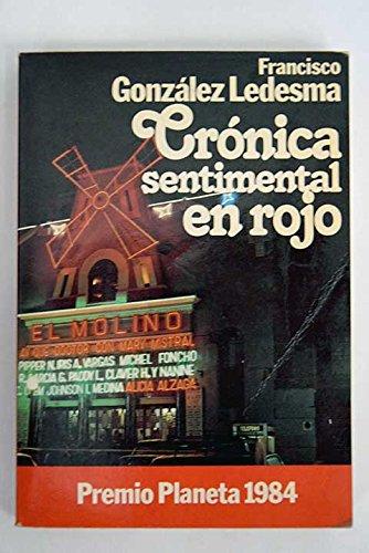 9788432065477: Cronica sentimental en Rojo