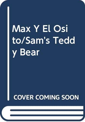 Max Y El Osito/Sam's Teddy Bear (Spanish Edition) (8432067415) by Barbro Lindgren