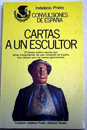 9788432068232: Cartas a un escultor (Convulsiones de España) (Spanish Edition)