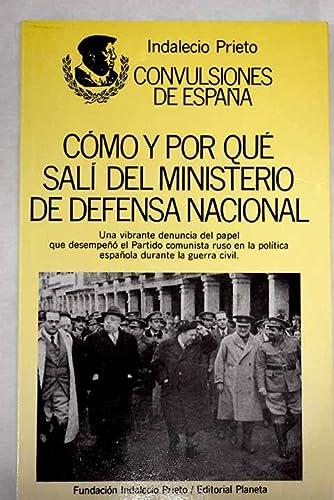 9788432068249: Como y por que sali del ministeriode defensa nacional