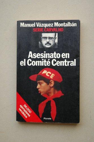 Asesinato En El Comite Central: Asesinato En: Vazquez Montalban