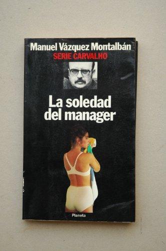 9788432069161: La soledad del manager