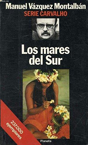Los Mares Del Sur: Manuel Vazquez Montalban