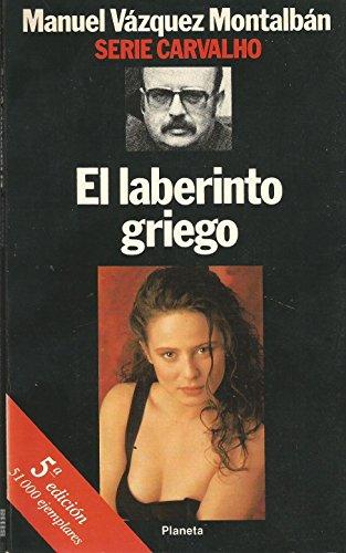 El Laberinto Griego (Serie Carvalho): Montalban, Manuel Vazquez