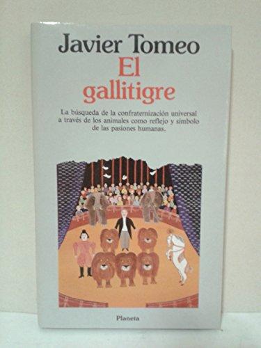 9788432070211: El gallitigre (Coleccion Autores espanoles e hispanoamericanos) (Spanish Edition)