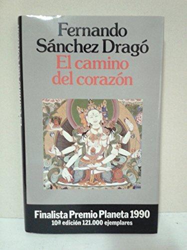 9788432070235: El camino del corazón (Colección Autores españoles e hispanoamericanos)