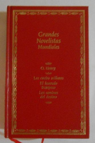 9788432070440: Grandes novelistas mundiales.t.4.los cuatro millones;el honrado...