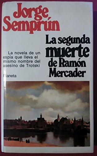 9788432071027: La segunda muerte de Ramón Mercader: Novela (Colección narrativa) (Spanish Edition)