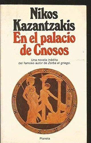 En el palacio de Cnosos,: Kazantzakis, Nikos