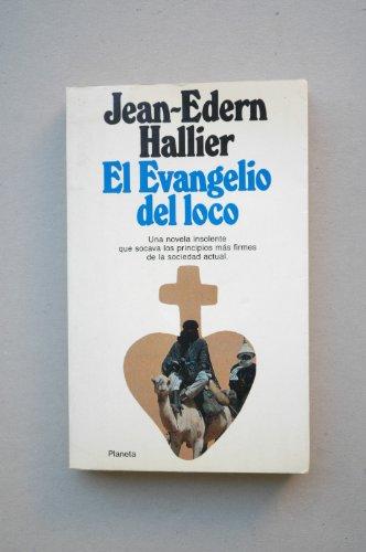 9788432072000: Evangelio del loco, el