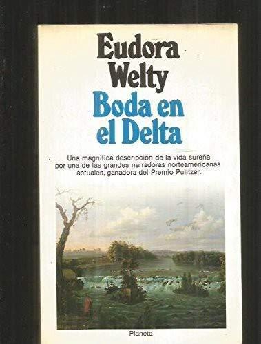 9788432072109: Boda en el delta