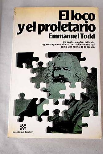 El Loco y El Proletario (843207313X) by Todd, Emmanuel