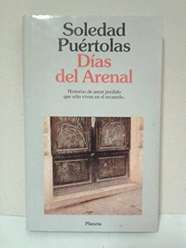 9788432073281: Dias del arenal (Coleccion Autores espanoles e hispanoamericanos) (Spanish Edition)