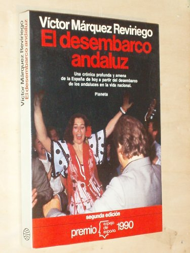 El desembarco andaluz MARQUEZ REVIRIEGO, Víctor.: Márquez Reviriego, Víctor