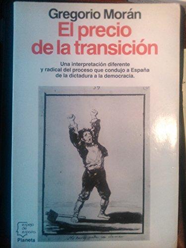 9788432075483: Precio de la transicion, el (Espejo de España)