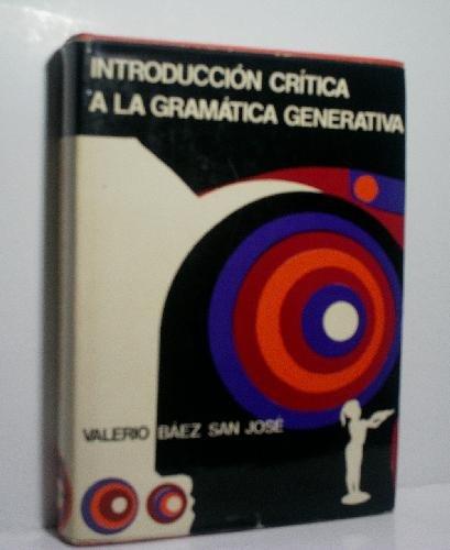 9788432076381: Introducción crítica a la gramática generativa (Ensayos Planeta ; 38) (Spanish Edition)