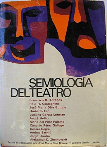 Semiologia del teatro (Ensayos/Planeta de linguistica y critica literaria) (Spanish Edition): ...