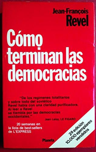 9788432078590: Como terminan las democracias