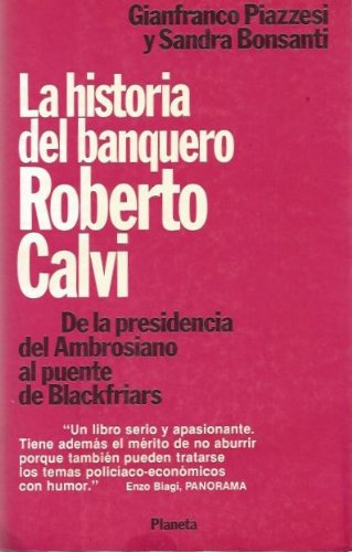 La historia del banquero Roberto Calvi: tr.