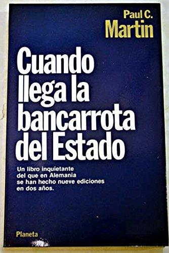 9788432078750: Cuando llega la bancarrota del Estado