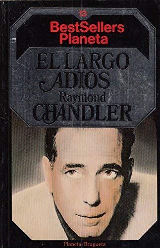 Largo adios, el: Chandler, Raymond [Autor]