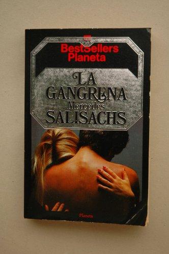 9788432082245: La Gangrena